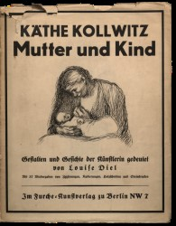 Käthe Kollwitz Mutter und Kind (Kathe Kollwitz Mother and Child) by Louise Diel Spread 0 recto